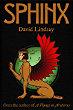 Sphinx: from the author of A Voyage to Arcturus