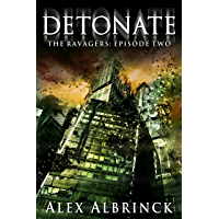 Detonate (The Ravagers - Episode Two)