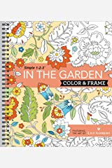 Color & Frame Coloring Book - In the Garden Spiral-bound