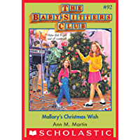 The Baby-Sitters Club #92: Mallory's Christmas Wish (Baby-sitters Club (1986-1999)) (English Edition)