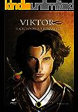 Viktor (Il Ciclo della Rinascita, Vol. 1)