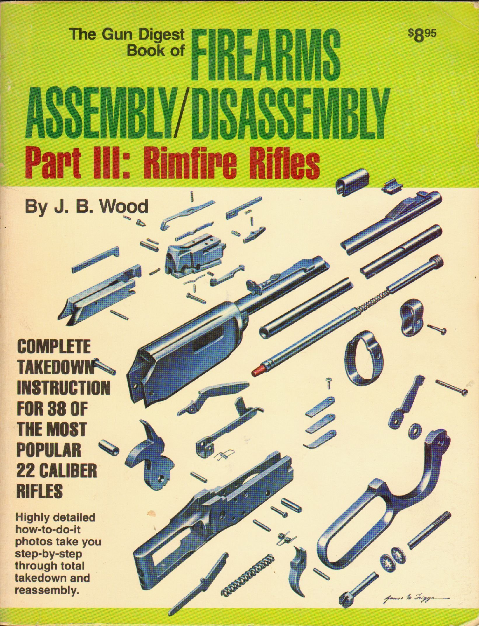 Gun Digest Book Of Firearms Assembly Disassembly Rimfire Rifles