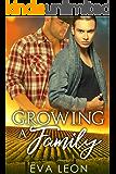 Growing a Family: An M/M Omegaverse Mpreg Romance
