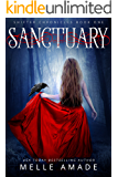 Sanctuary: Dark Urban Fantasy (Shifter Chronicles Book 1) (English Edition)
