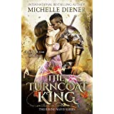 The Turncoat King (The Rising Wave Book 1)