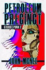 Petroleum Precinct: Grudge Punk 2 Kindle Edition