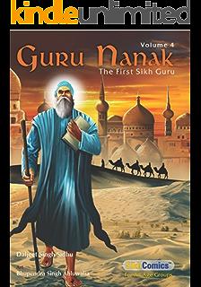 Guru Nanak - The First Sikh Guru, Volume 1 (Sikh Comics) - Kindle