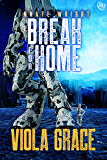 Break for Home (Innate Wright Book 2)