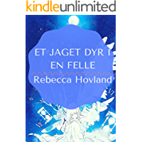 et jaget dyr i en felle (Norwegian Edition)