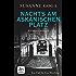 Nachts am Askanischen Platz: Kriminalroman (Leo Wechsler)