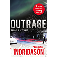 Outrage (Reykjavik Murder Mysteries Book 7) (English Edition)