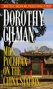 Mrs. Pollifax on the China Station (Mrs. Pollifax Series Book 6)