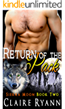 Return of the Pack: Sierra Moon Book Two