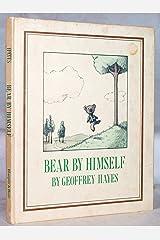 Bear by Himself Hardcover