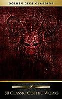 50 Classic Gothic Works Vol. 1 (Golden Deer
