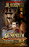 The Reluctant Executioner (The Gunsmith Book 437)