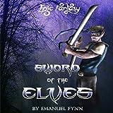 Sword of the Elves: The Elven Saga, Book 1