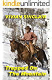 Trapped On The Mountain (Wyoming Christmas Book 3)