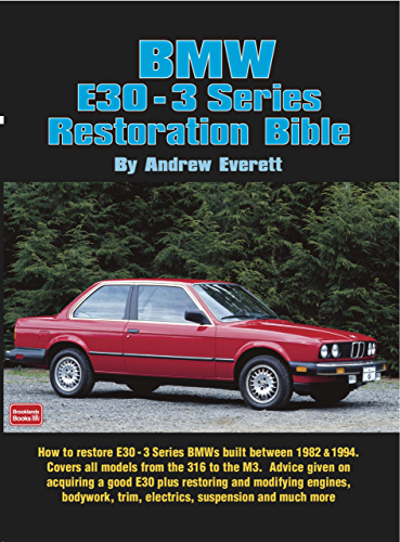 BMW E30   3 Series Restoration Guide (English Edition)