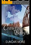 Crawfish, Baby!!