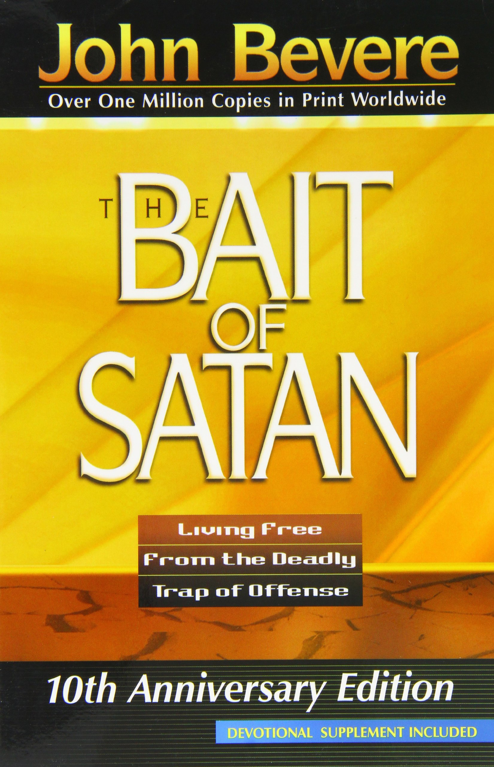 The bait of satan living free from the deadly trap of offense john the bait of satan living free from the deadly trap of offense john bevere 9781591854135 amazon books fandeluxe Gallery