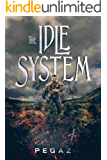 The Idle System (A LitRPG series Book 1): The New Journey