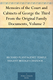 Memoirs of the Court and Cabinets of George the Third From the Original Family Documents, Volume 2