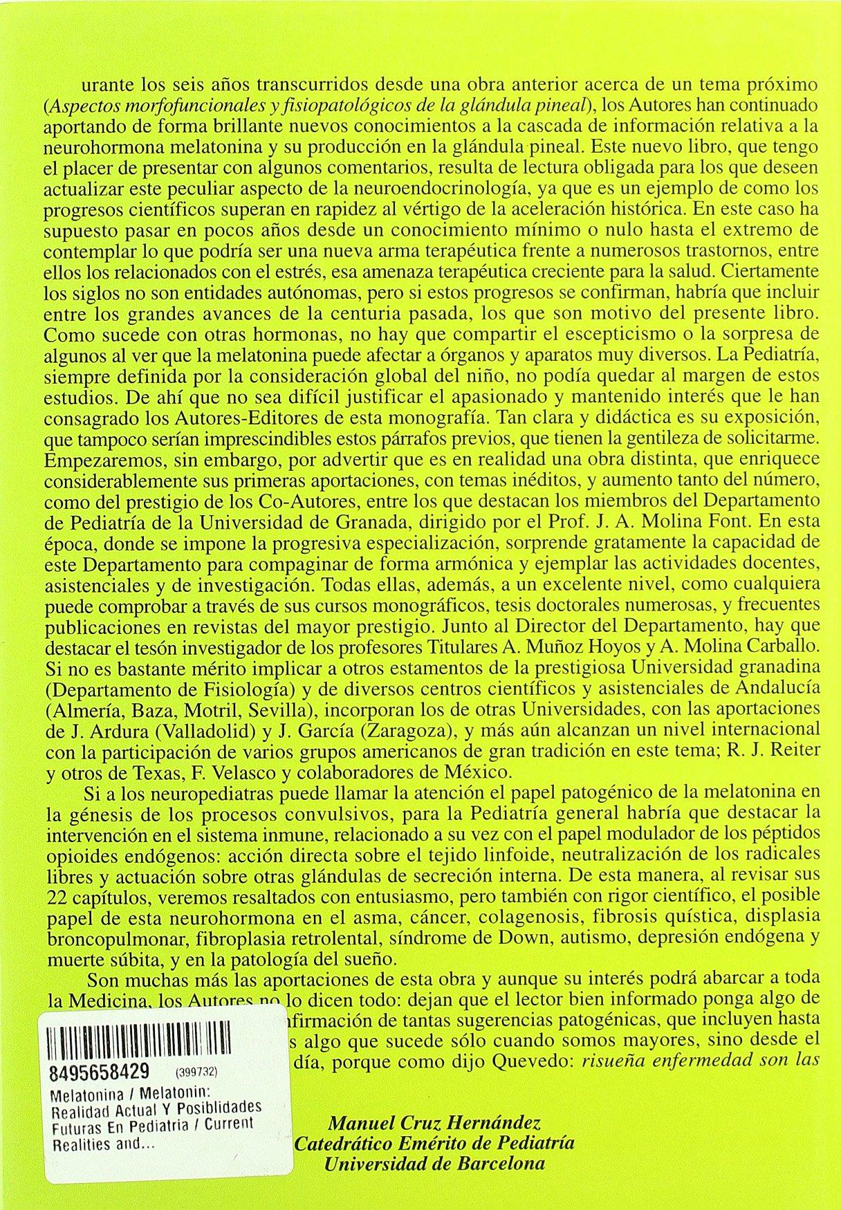 Melatonina / Melatonin: Realidad Actual Y Posiblidades Futuras En Pediatria / Current Realities and Future Possibilities in Pediatrics (Spanish Edition): ...