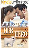 Her Hero (Single Title Series Book 5)