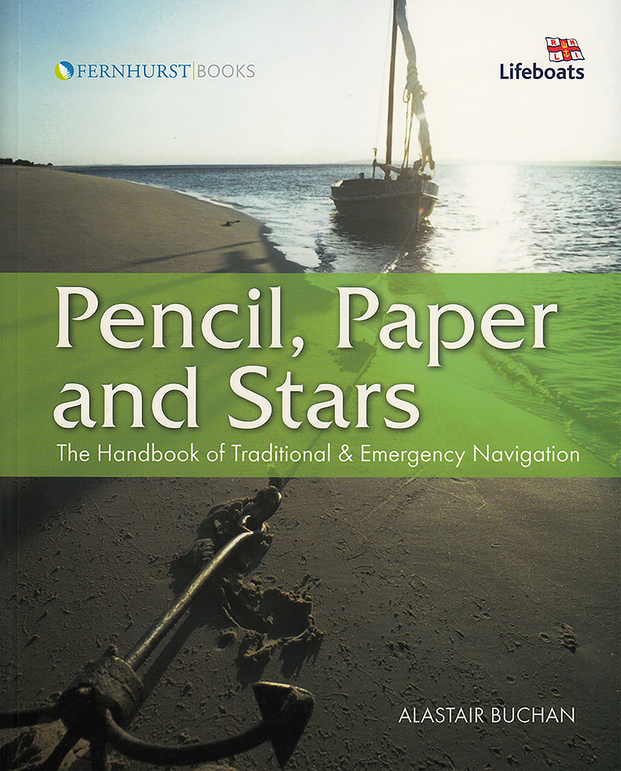 Read Online Pencil, Paper and Stars: The Handbook of Traditional and Emergency Navigation (Wiley Nautical) ebook