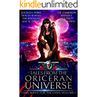 Tales from the Oriceran Universe: Fans Write For The Fans: Volume 1 (Oriceran Fans Write For the Fans)