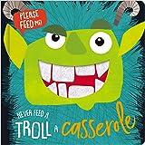 Never Feed a Troll a Casserole (Felt Teeth)