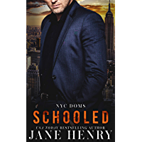 Schooled (NYC Doms) (English Edition)