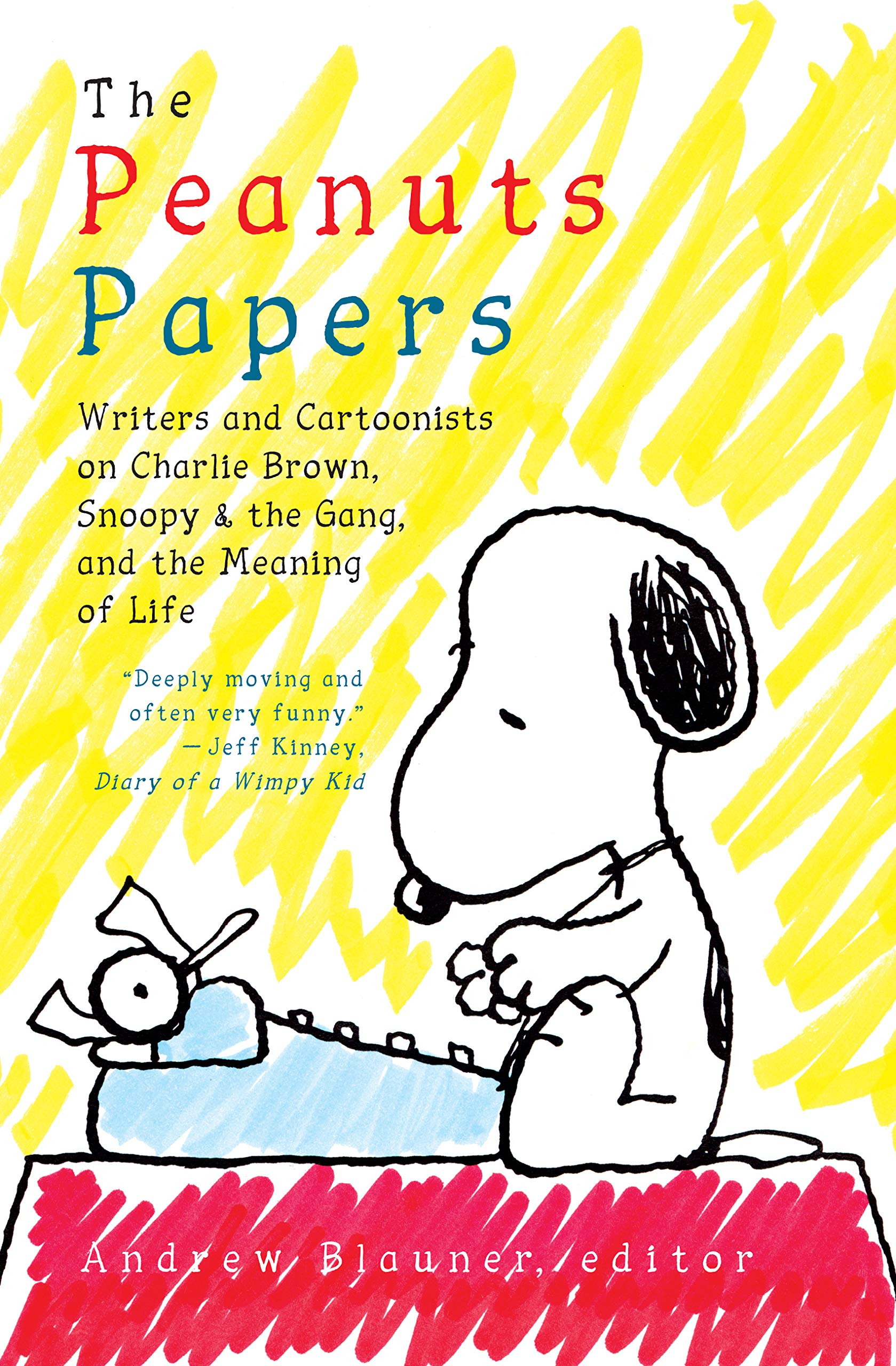 The Peanuts Papers: Writers and Cartoonists on Charlie Brown, Snoopy & the Gang, and the Meaning of Life: A Library of…