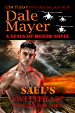 Saul's Sweetheart: A SEALs of Honor World Novel (Heroes for Hire Book 8)
