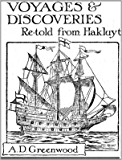 Voyages and Discoveries: Re-Told from Hakluyt
