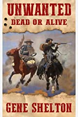 Unwanted: Dead or Alive (Buck and Dobie Book 1) Kindle Edition