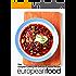 European Food: Easy European Cooking with Delicious European Recipes