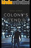 Colony's End (The Elderon Chronicles Book 5)