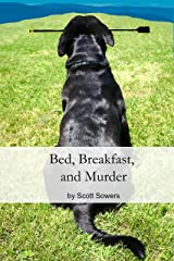 Bed, Breakfast, and Murder Kindle Edition