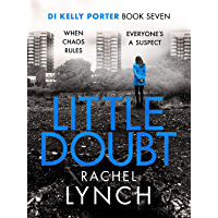 Little Doubt: DI Kelly Porter Book Seven (Detective Kelly Porter 7)