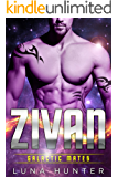 Zivan (Scifi Alien Romance) (Galactic Mates)