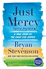 Just Mercy (Adapted for Young Adults): A True Story of the Fight for Justice Paperback