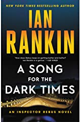A Song for the Dark Times: An Inspector Rebus Novel (A Rebus Novel Book 23) Kindle Edition