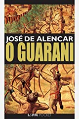 O Guarani eBook Kindle