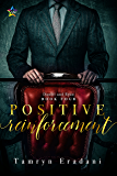 Positive Reinforcement (Daniel and Ryan  Book 4)