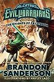 The Knights of Crystallia: Alcatraz vs. the Evil Librarians (Alcatraz Versus the Evil Librarians)