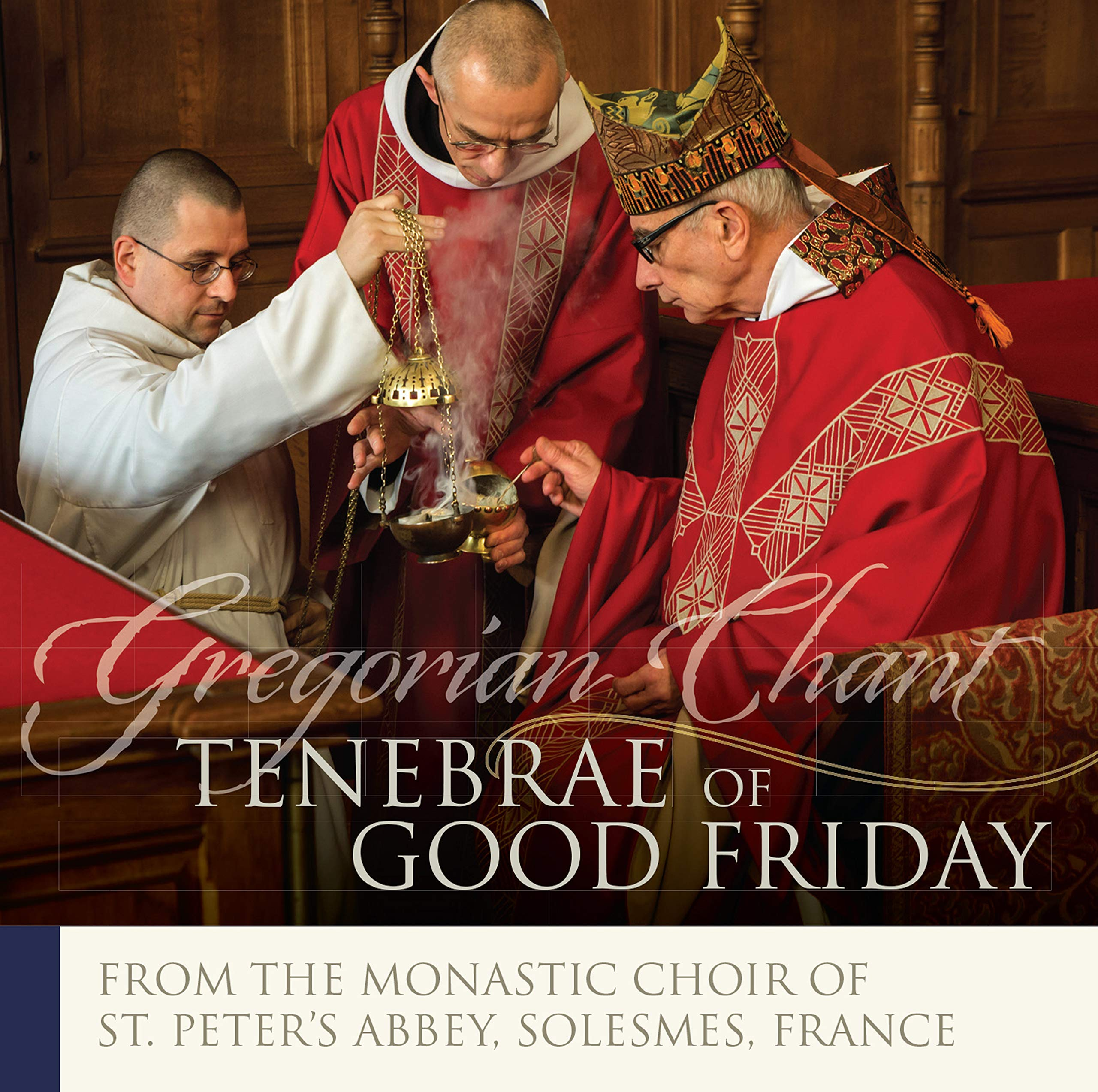 The Monks of Solesmes: Tenebrae of Good Friday by Paraclete Recordings