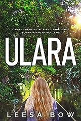 Ulara (The Ulara Series Book 1) Kindle Edition