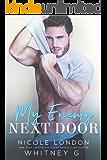 My Enemy Next Door (English Edition)